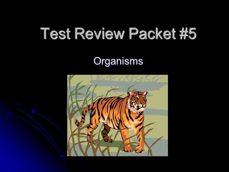 Test Review Packet #5 Organisms. Plant and Animal Cell Parts Nucleus - Controls cell activities, store genetic material Nucleus - Controls cell activities,