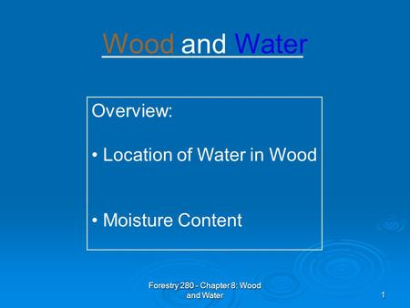Forestry Chapter 8: Wood and Water