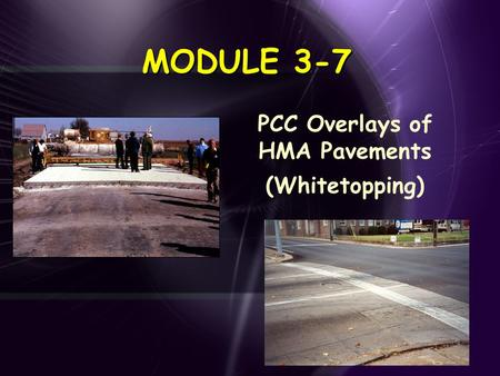 PCC Overlays of HMA Pavements