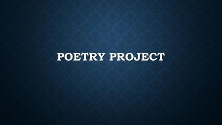 POETRY PROJECT. AGENDA- MONDAY MARCH 9TH Learning Target: You will be practicing your self-expression skills in the form of a poetry café. You be able.
