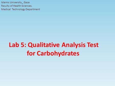 Lab 5: Qualitative Analysis Test for Carbohydrates