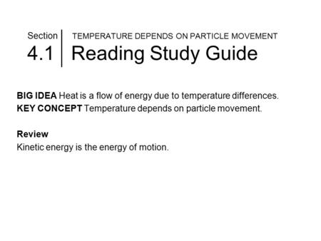 Section TEMPERATURE DEPENDS ON PARTICLE MOVEMENT 4