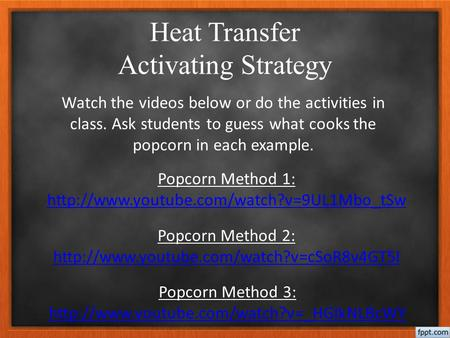 Heat Transfer Activating Strategy