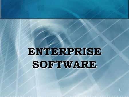1 ENTERPRISE SOFTWARE. 2 ENTERPRISE SYSTEMS (ES) Enterprise systems (ES) are large-scale organizational systems which composed of people, processes and.