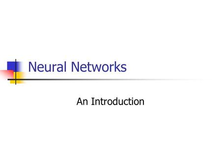 Neural Networks An Introduction.
