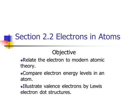Section 2.2 Electrons in Atoms