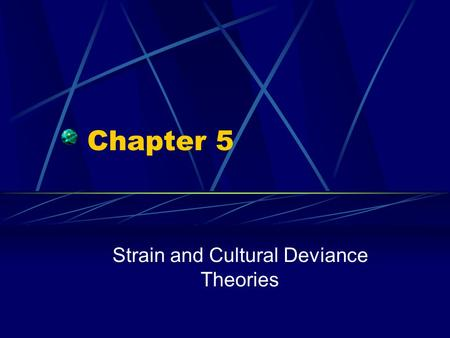 Chapter 5 Strain and Cultural Deviance Theories. Copyright © 2007 by The McGraw-Hill Companies, Inc. All Rights Reserved. Emile Durkheim Structural-Functionalist.