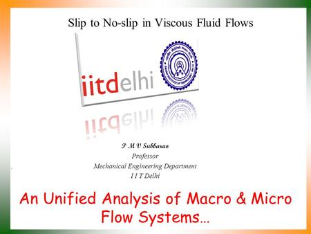 Slip to No-slip in Viscous Fluid Flows