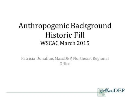 Anthropogenic Background Historic Fill WSCAC March 2015