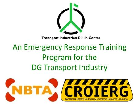 An Emergency Response Training Program for the DG Transport Industry.