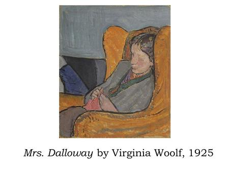 Mrs. Dalloway by Virginia Woolf, 1925