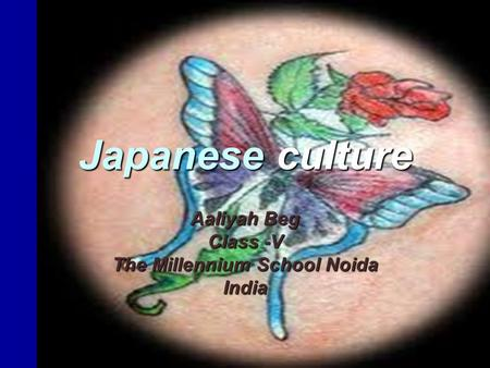 Japanese culture Aaliyah Beg Class -V The Millennium School Noida India.