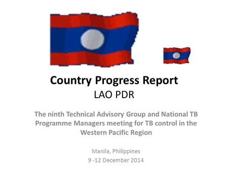 Country Progress Report LAO PDR