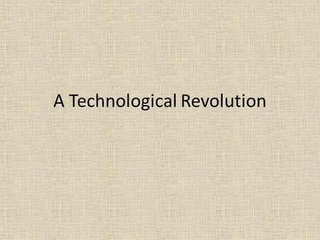 A Technological Revolution. Patent Licenses that give an inventor the exclusive rights to make, use, or sell an invention for a set period of time.