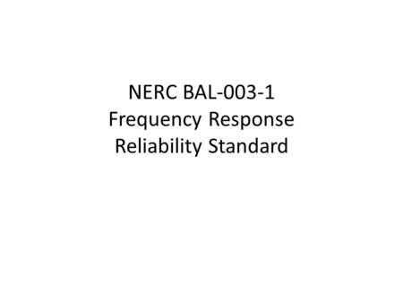 NERC BAL Frequency Response Reliability Standard
