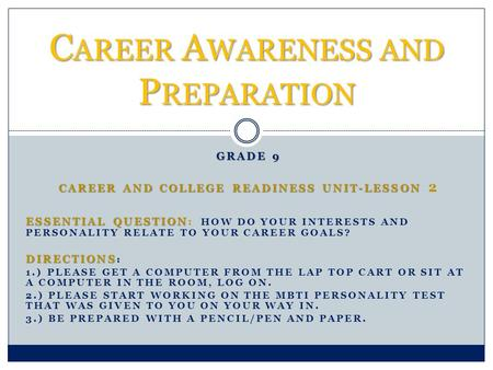 Career Awareness and Preparation