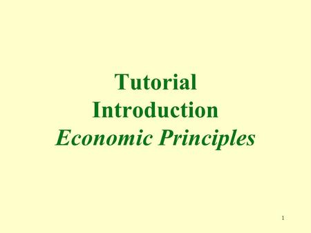1 Tutorial Introduction Economic Principles. 2 1. Macroeconomics is the study of a. the decision making process of economics. b. the movement and trends.