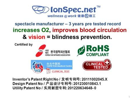 Spectacle manufacturer – 3 years pre tested record increases O2, improves blood circulation & vision = blindness prevention. Certified by Inventor's Patent.