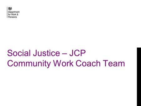 Social Justice – JCP Community Work Coach Team