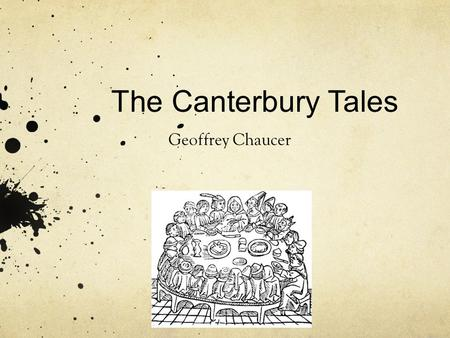 The Canterbury Tales Geoffrey Chaucer.