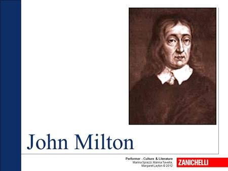 John Milton Performer - Culture & Literature