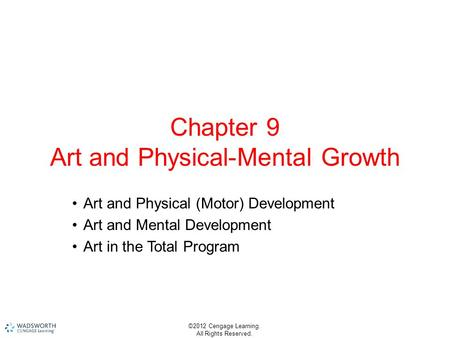 Chapter 9 Art and Physical-Mental Growth
