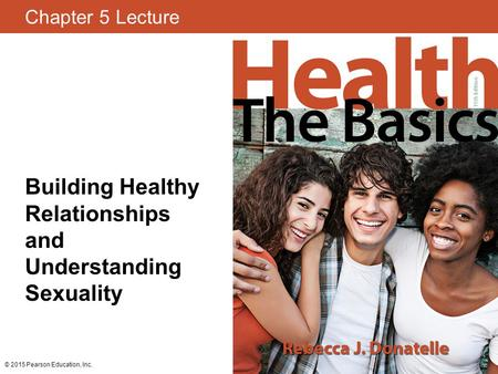 Building Healthy Relationships and Understanding Sexuality