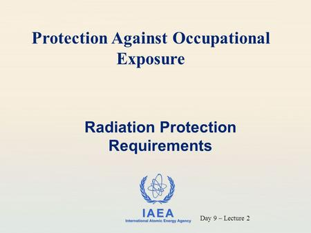 Radiation Protection Requirements