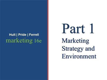 Part 1 Marketing Strategy and Environment