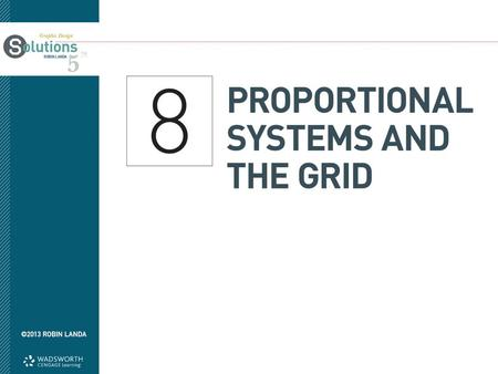 Objectives Gain knowledge of mathematical ratios and proportional systems Learn about the use of the grid.