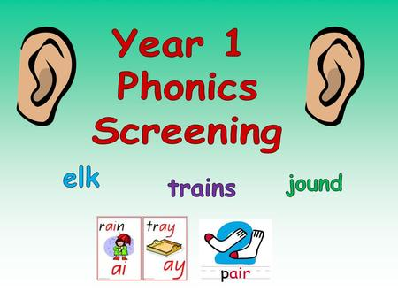 Phonics is a way of teaching children to read and write Children are taught to: Recognise sounds of individual letters Identify the sounds of combinations.