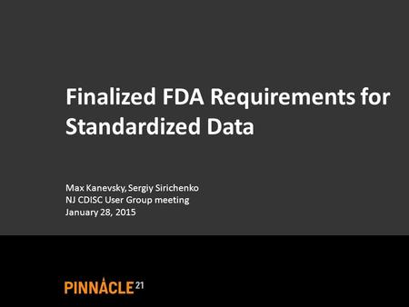 Finalized FDA Requirements for Standardized Data