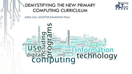 Demystifying the new Primary computing curriculum