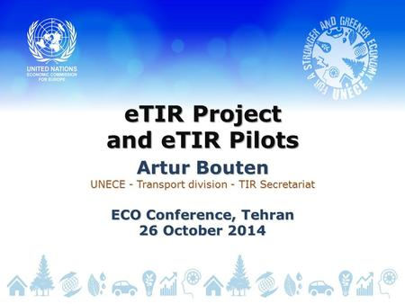 eTIR Project and eTIR Pilots
