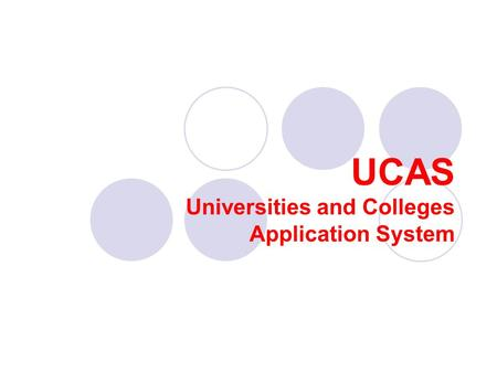 Universities and Colleges Application System