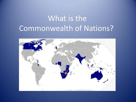 What is the Commonwealth of Nations?