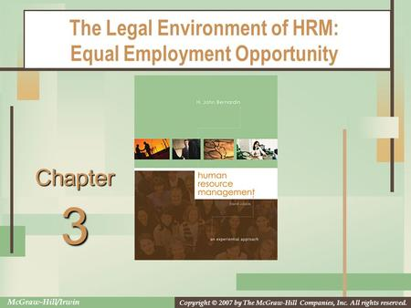 the legal environment equal employment opportunity Understanding equal opportunity and the legal environment the court case that set the standard to place the burden of proof in employment understanding equal.