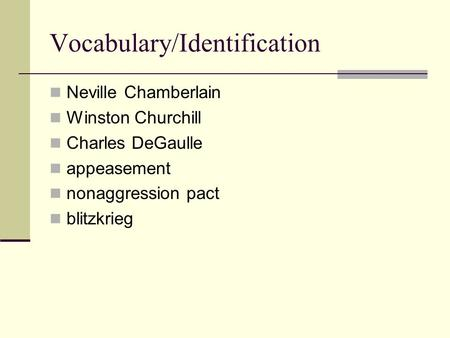Vocabulary/Identification