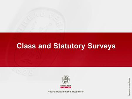 Class and Statutory Surveys