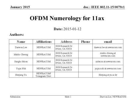 OFDM Numerology for 11ax Date: Authors: January 2015