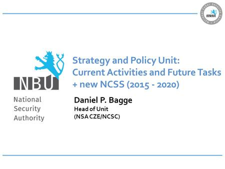 Strategy and Policy Unit: Current Activities and Future Tasks