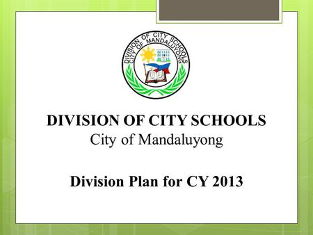 DIVISION OF CITY SCHOOLS
