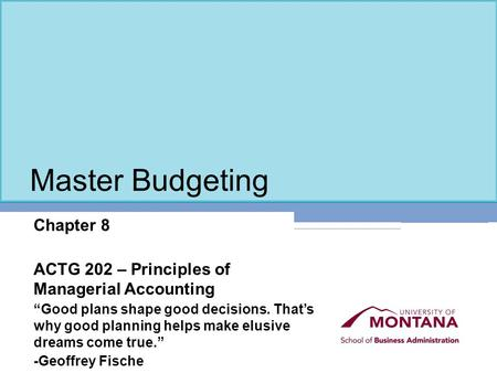Master Budgeting Chapter 8