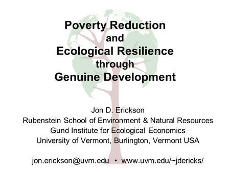 Jon D. Erickson Rubenstein School of Environment & Natural Resources