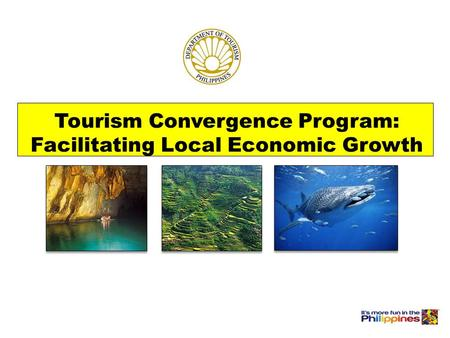 Tourism Convergence Program: Facilitating Local Economic Growth.