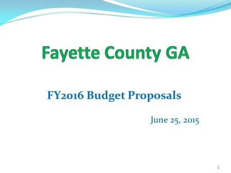 FY2016 Budget Proposals June 25, 2015 1. 2 FY2016 Fund Balance Projections.
