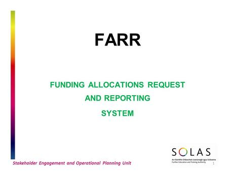 FUNDING ALLOCATIONS REQUEST AND REPORTING SYSTEM