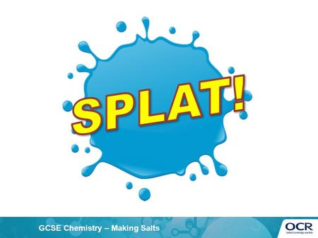 GCSE Chemistry – Making Salts. Work in pairs, with one answer sheet between the two of you. Each person in your pair should have a different coloured.