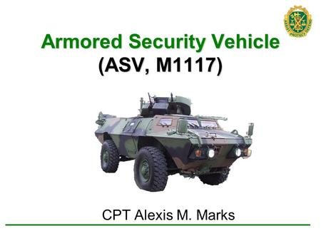 Armored Security Vehicle (ASV, M1117)
