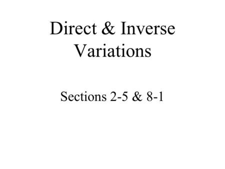 Direct & Inverse Variations